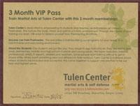 3 Month VIP Pass to the Tulen Center